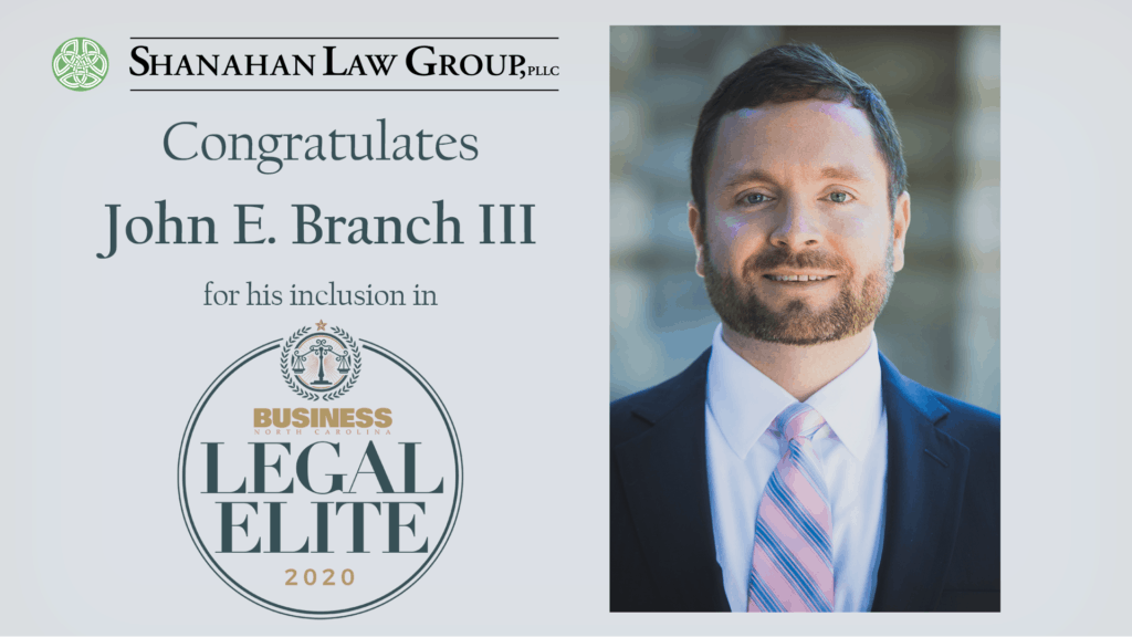 Shanahan Law Group Partner John E. Branch III elected to Business North Carolina's Legal Elite 2020